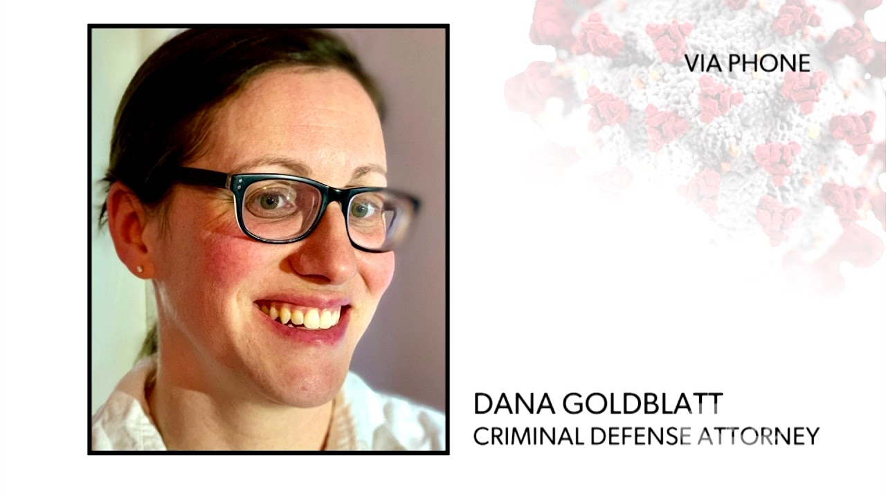 WATCH: Attorney Dana Goldblatt discussest he Mass. Supreme Judical Court's ruling to release some prisioners to prevent the spread of COVID-19.