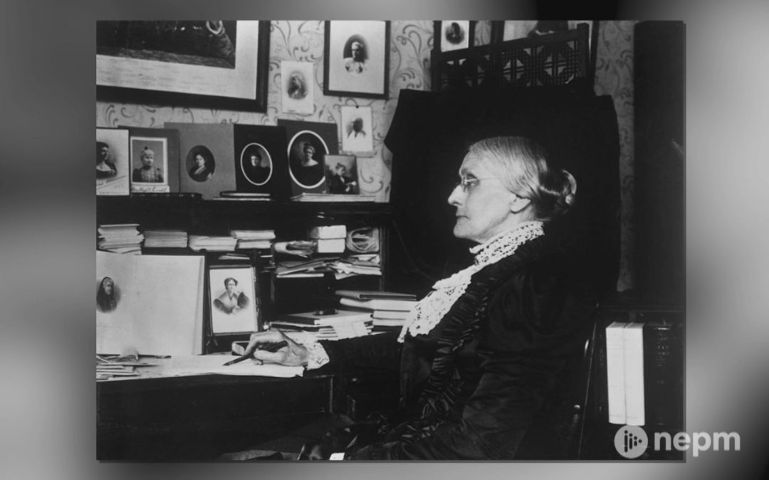 The Life and Legacy of Susan B. Anthony