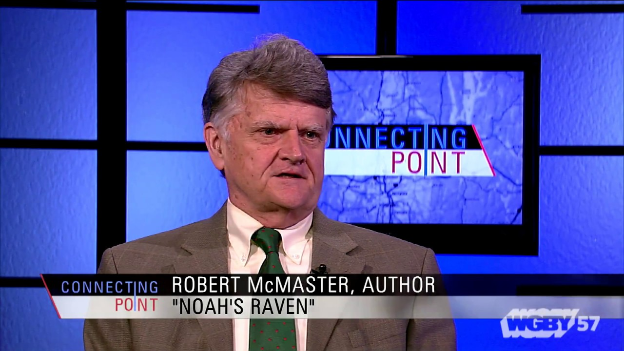 "Robert McMaster, author of ""Noah's Raven"" a novel centered in early 20th Century western Massachusetts, discusses his new book with Jim Madigan."