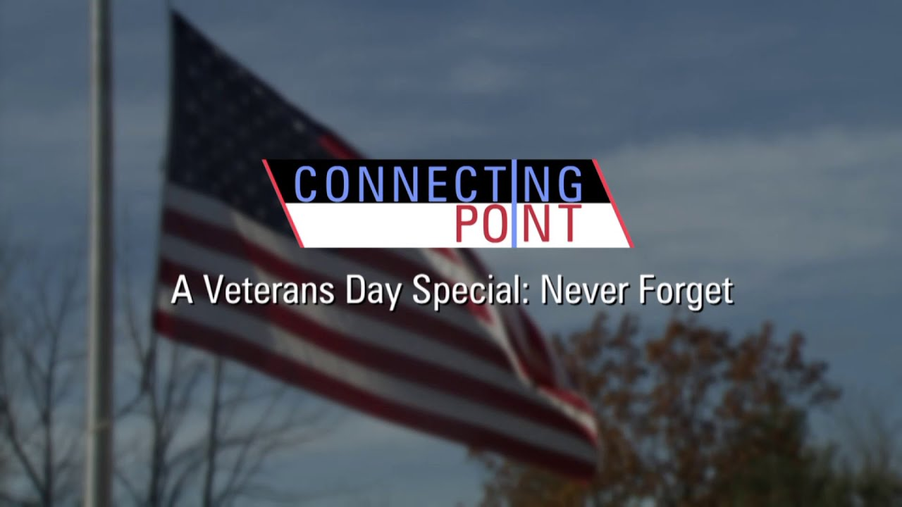 Veterans Day Connecting Point Special: Never Forget salutes western Mass's bravest by sharing the stories of several local veterans and their families.